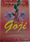 Goji -die ultimative Superfrucht, Sharamon & Baginski